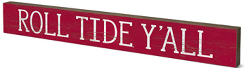 Roll Tide Y'all Doorway Plank Sign